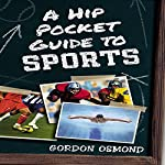 A Hip Pocket Guide to Sports | Gordon Osmond