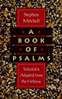 A Book of Psalms: Selections Adapted from the Hebrew
