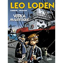 Léo Loden T08 : Vodka mauresque (French Edition)