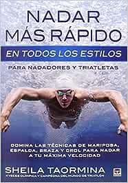 Nadar Más Rápido En Todos Los Estilos: Amazon.es: Taormina