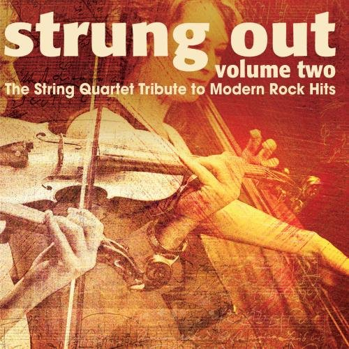 Price comparison product image Strung Out Volume 2: The String Quartet Tribute To Modern Rock Hits