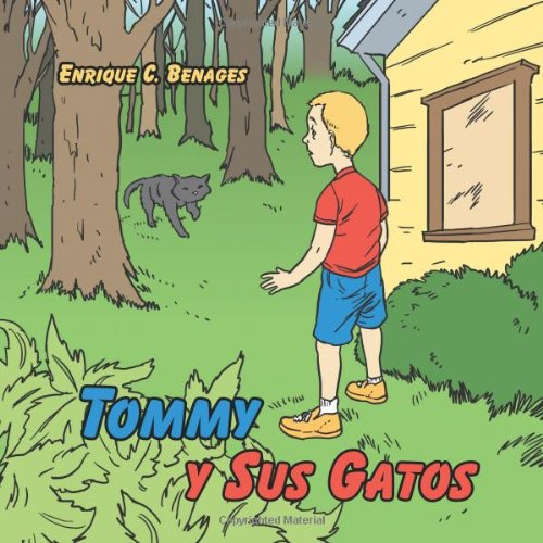 Tommy y Sus Gatos (Spanish Edition): Enrique C. Benages ...