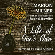 A Life of One's Own Audiobook by Marion Milner Narrated by Suzie Althens