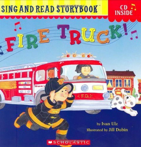 Truck Fire Book Cd (Fire Truck! (Sing And Read Storybook))