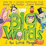 Big Words for Little People | Jamie Lee Curtis