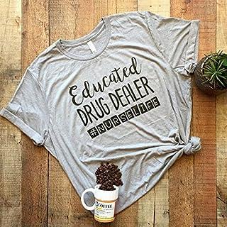Educated Drug Dealer #nurselife