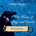 Tudor Chronicles: Prince of Rags and Patches Audiobook by Terry Deary Narrated by Terrence Hardiman
