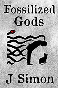Fossilized Gods by J Simon ebook deal