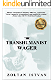 The Transhumanist Wager (English Edition)