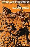 Stone Age Economics by Marshall Sahlins (1974-12-31)