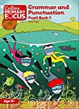 img - for Grammar and Punctuation: Pupil Book 3 (Collins Primary Focus) book / textbook / text book