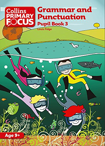 Grammar and Punctuation: Pupil Book 3 (Collins Primary Focus)