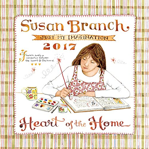 2017 Susan Branch Heart Of The Home Wall Calendar