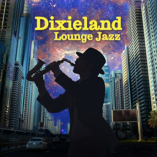 Dixieland Lounge Jazz: Feel the Best 20's Music from New Orleans, Back to Vintage Jazz Lounge, Swing and Sway