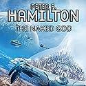 The Naked God: Night's Dawn, Book 3   Livre audio Auteur(s) : Peter F. Hamilton Narrateur(s) : John Lee