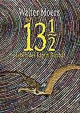 Die 13 1/2 Leben des Käpt'n Blaubär: Roman, erstmals in Farbe