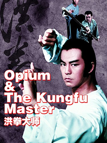 Finest Art - Opium And The Kung-Fu Master