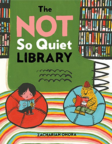 The Not So Quiet Library -