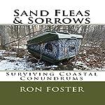 Sand Fleas & Sorrows: Surviving Coastal Conundrums (Aftermath Survival) | Ron Foster
