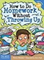 How to Do Homework Without Throwing Up (Laugh & Learn)