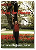Delay the Disease -Exercise and Parkinson's Disease (Book)