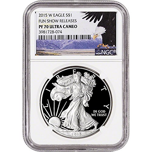 1993 Proof Silver Eagle (2015 W American Silver Eagle Proof $1 PF70 - FUN Show Bald Eagle Label NGC)