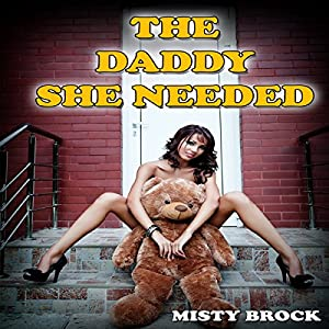 The Daddy She Needed Audiobook