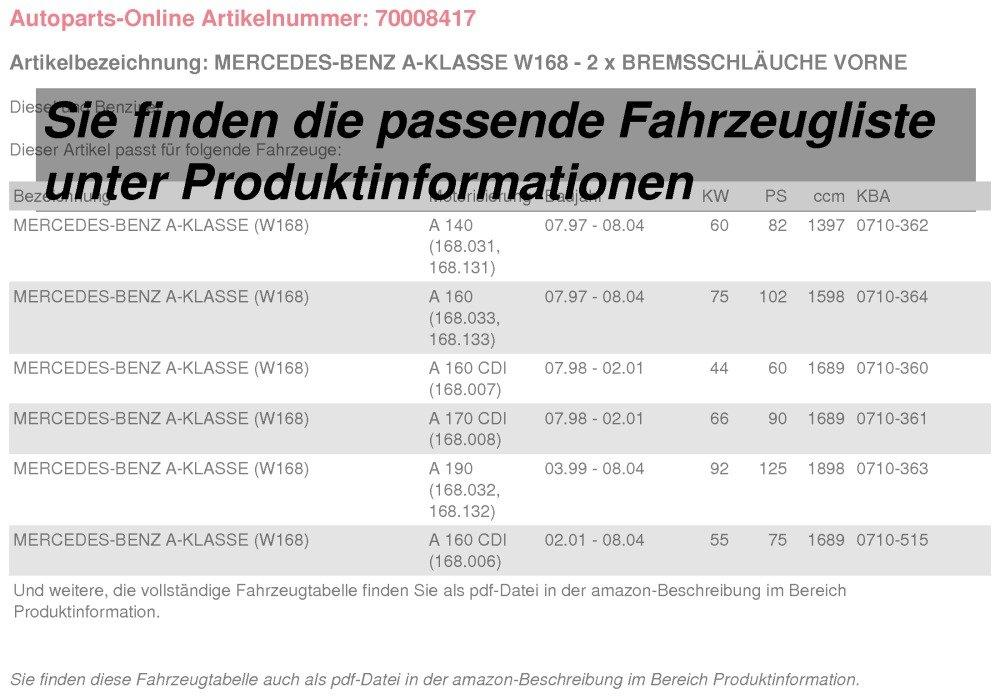 2 x Bremsschläuche Vorne Vorderachse Rechts /& Links Mercedes-Benz A-Klasse W168