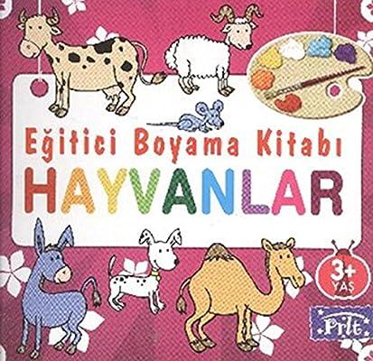Egitici Boyama Kitabi Hayvanlar Kolektif 9786051004297 Amazon