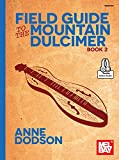 #10: Field Guide to the Mountain Dulcimer, Book 2