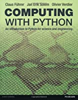 Computing With Python: An Introduction to Python for Science & Engineering Front Cover