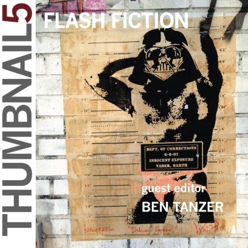 Thumbnail 5: A Flash Fiction Journal (Thumbnail Magazine) (Volume 1)