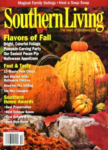 Southern Living October 2007 Flavors of Fall, 10-Minute Pork Chops, Rotisserie Chicken, Tex-Mex Lasagna, Host a Soup Swap, Easiest Pecan Pie, Halloween Appetizers -