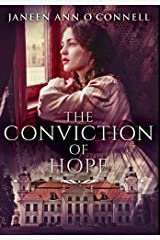 The Conviction Of Hope: Premium Large Print Hardcover Edition Hardcover