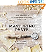 #4: Mastering Pasta: The Art and Practice of Handmade Pasta, Gnocchi, and Risotto