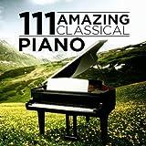 111 Amazing Classical: Piano