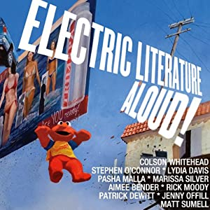 Electric Literature Aloud! Audiobook