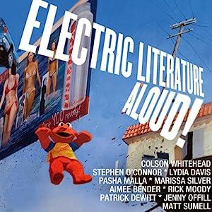 Electric Literature Aloud! Audiobook
