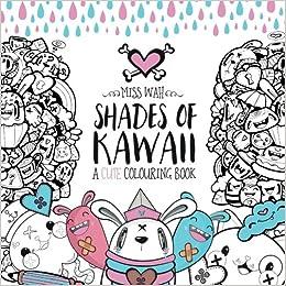shades of kawaii a cute colouring book - Cute Coloring Books