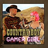 Gamer Girl, Country Boy by Felicia Day & Jason Charles Miller