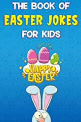 The Book of Easter Jokes for Kids Paperback