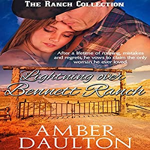 Lightning Over Bennett Ranch Audiobook