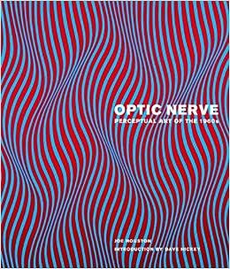 Optic Nerve  Perceptual Art of the 1960s  Joe Houston, Dave Hickey ... f543434c7b9c