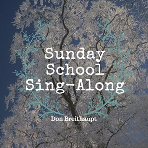 Sunday School Sing Along Don Breithaupt product image
