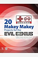 20 Makey Makey Projects for the Evil Genius Paperback
