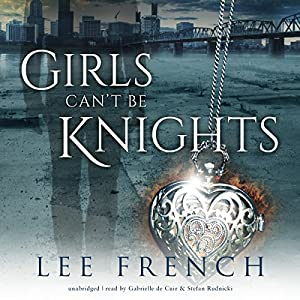 Girls Can't Be Knights Audiobook
