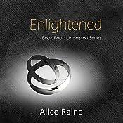 Enlightened: Untwisted Series, Book 4 | Alice Raine