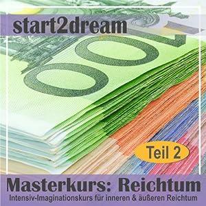 Masterkurs Reichtum - Teil 2 Hörbuch