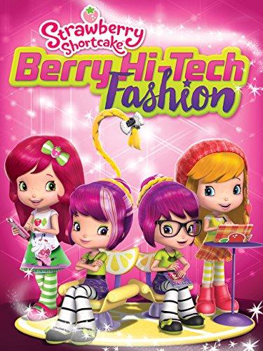 Strawberry Shortcake: Hi-Tech Fashion ()
