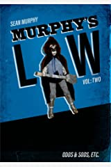 Murphy's Law, Vol. Two: Odds & Sods, Etc. Kindle Edition